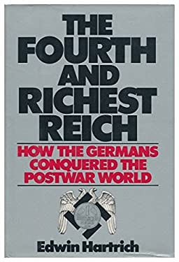 The Fourth and Richest Reich