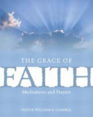 The Grace of Faith: 4