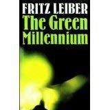 The Green Millennium