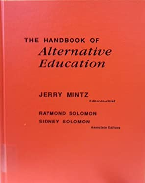 The Handbook of Alternative Education