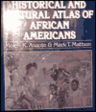 The Historical and Cultural Atlas of African Americans
