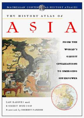 The History Atlas of Asia 9780028625812