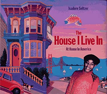 The House I Live in: At Home in America