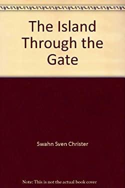 The Island Through the Gate
