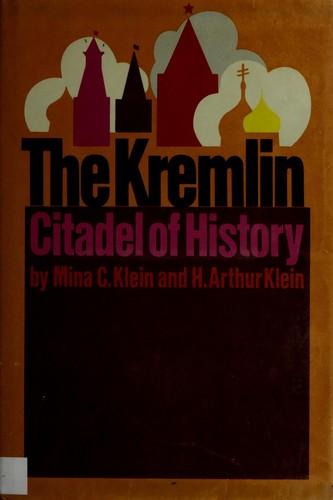 The Kremlin: Citadel of History