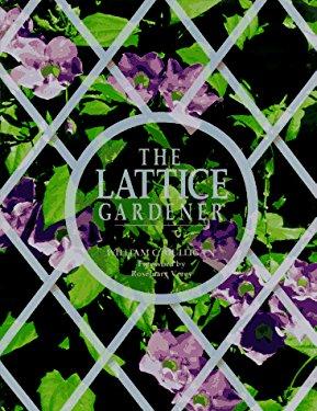 The Lattice Gardener