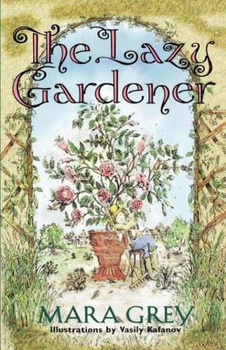 The Lazy Gardener 9780028622170