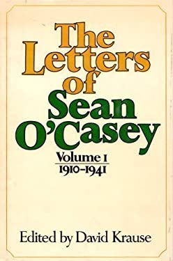 The Letters of Sean O'Casey, 1910-1941