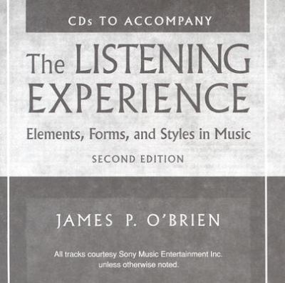 The Listening Experience: Elements, Forms, & Styles in Music