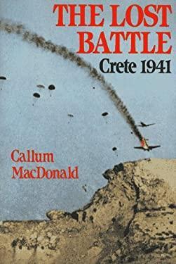 The Lost Battle--Crete, 1941: Crete 1941