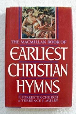 The MacMillan Book of Earliest Christian Hymns