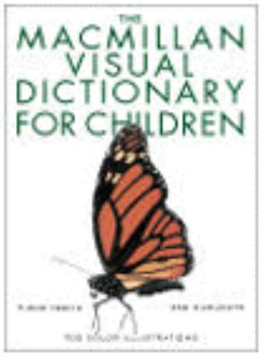 The Macmillian Visual Dictionary for Children