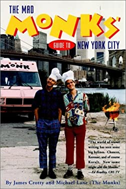 The Mad Monks' Guide to New York City