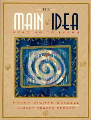 The Main Idea: Reading to Learn