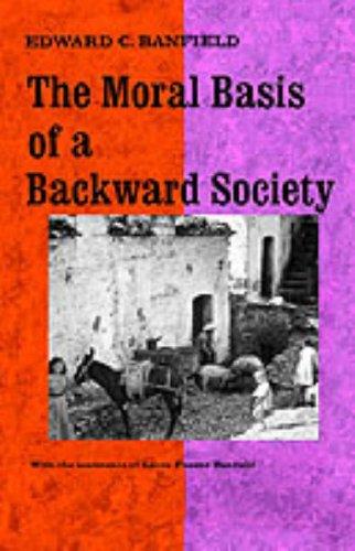 The Moral Basis of a Backward Society
