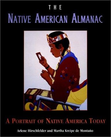 The Native American Almanac: A Portrait of Native America Today 9780028630038