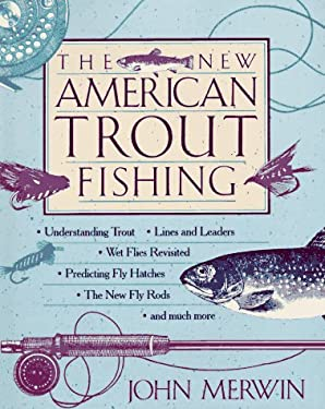 The New American Trout Fishing