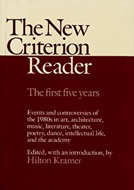 The New Criterion Reader: The First Five Years