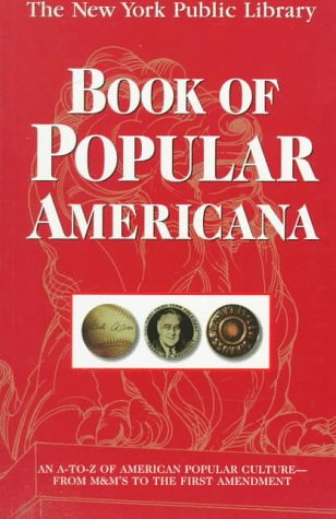The New York Public Library Book of Popular Americana