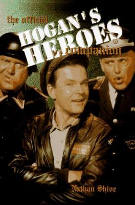 The Official Hogan's Heroes Companion