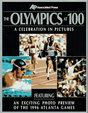 The Olympics at 100: A Celebration in Pictures