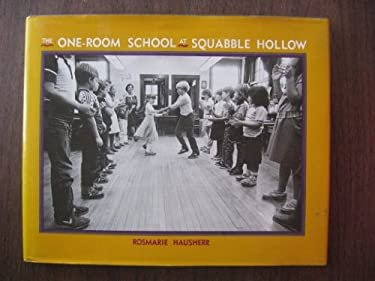 The One-Room School at Squabble Hollow