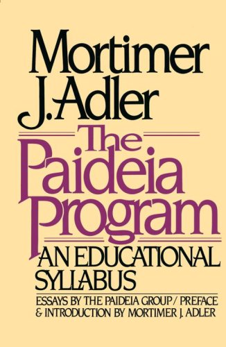The Paideia Program: An Educational Syllabus 9780020130406