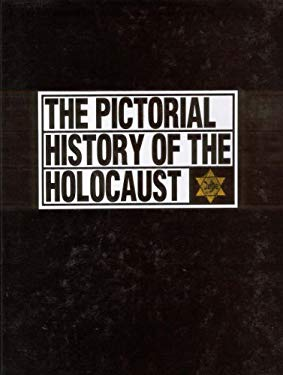 The Pictorial History of the Holocaust 9780028970110