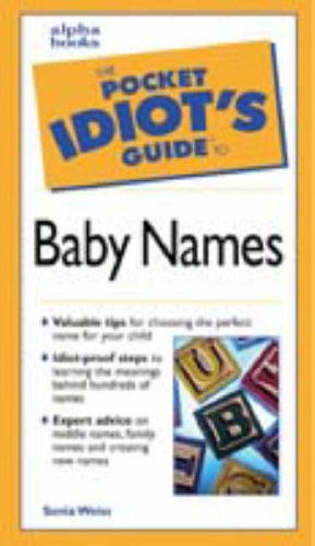 The Pocket Idiot's Guide to Baby Names