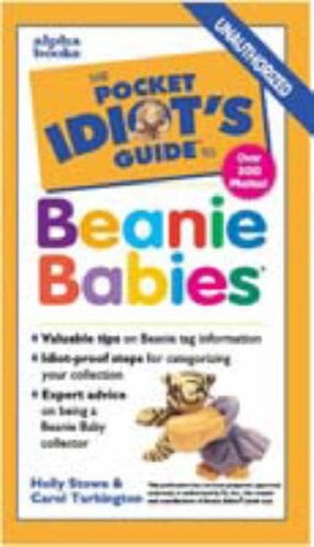 The Pocket Idiot's Guide to Beanie Babies