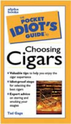 The Pocket Idiot's Guide to Choosing Cigars