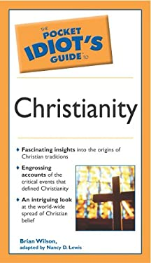 The Pocket Idiot's Guide to Christianity: 6