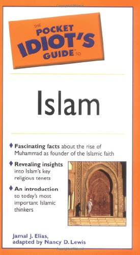 The Pocket Idiot's Guide to Islam