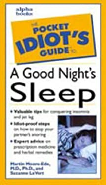 The Pocket Idiot's Guide to a Good Night's Sleep 9780028633800