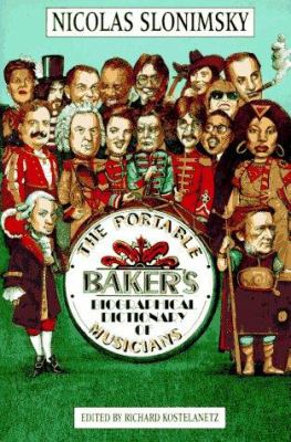 The Portable Baker's Biographical Dictionary of Musicians