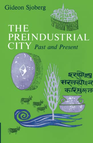 The Preindustrial City: Past and Present 9780029289808