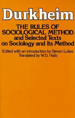 The Rules of Sociological Method 9780029079409