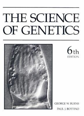 The Science of Genetics