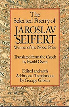 The Selected Poetry of Jaroslav Seifert