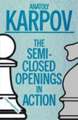 The Semi-Closed Openings in Action 9780020218050