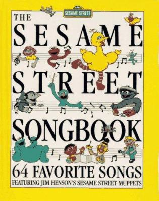 The Sesame Street Songbook: 64 Favorite Songs