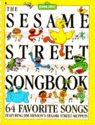 The Sesame Street Songbook: Sixty Four Favorite Songs