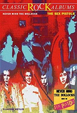 The Sex Pistols, Never Mind the Bollocks 9780028647265