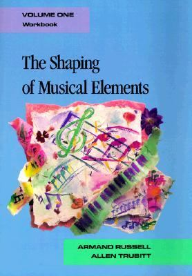The Shaping of Musical Elements Workbook