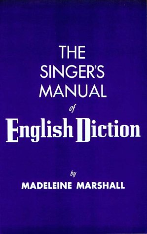 The Singer's Manual of English Diction 9780028711003