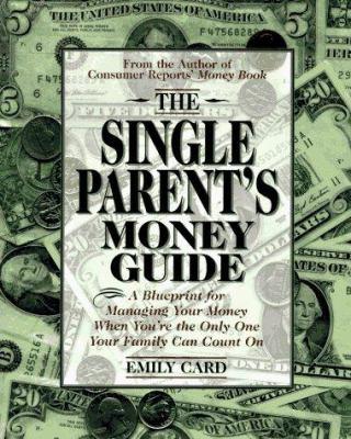 The Single Parent's Money Guide