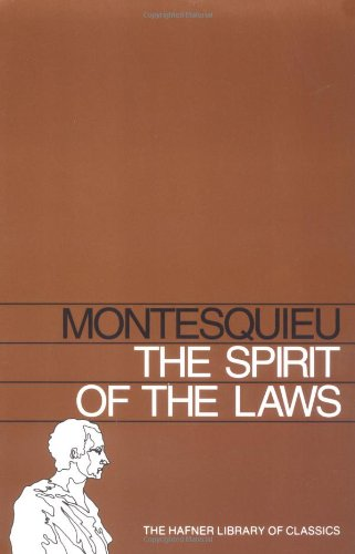 The Spirit of the Laws: Two Volumes in One