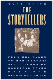 The Storytellers: From Mel Allen to Bob Costas
