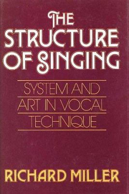 The Structure of Singing: System and Art Vocal Technique