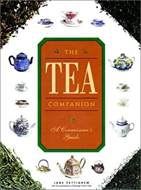 The Tea Companion: A Connoisseur's Guide